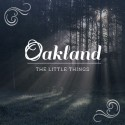 Nytt album av Oakland:  The Little Things